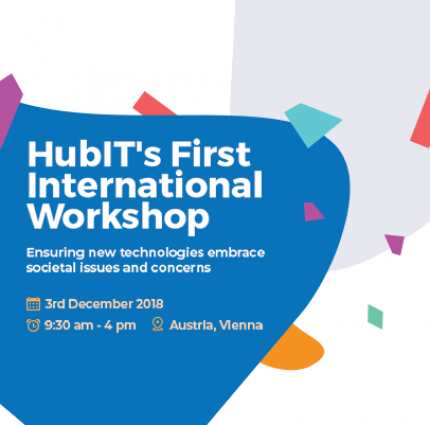 "HubIT First International Workshop ""Ensuring new technologies embrace societal issues and concerns""  Fact Sheet"
